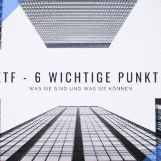 ETF-verstehen-6-wichtige-Punkte-die-du-kennen-solltest
