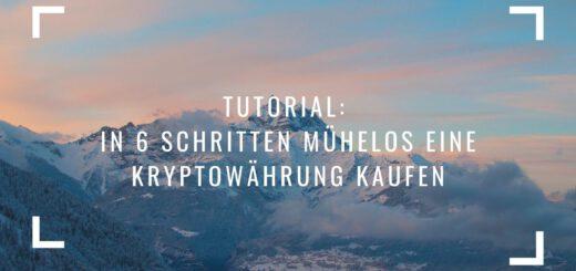 Tutorial: In 6 Schritten mühelos eine Kryptowährung kaufen
